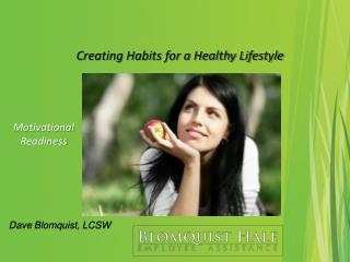 Creating Habits for a Healthy Lifestyle