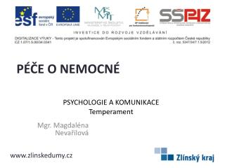 PSYCHOLOGIE A KOMUNIKACE Temperament