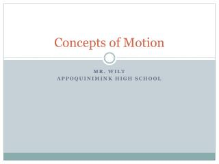 Concepts of Motion