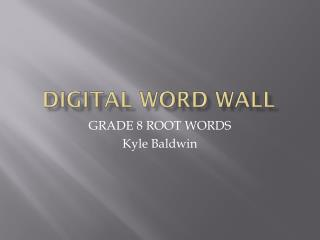 DIGITAL WORD WALL