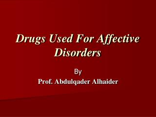 Drugs Used For Affective Disorders