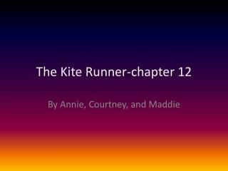 The Kite Runner-chapter 12