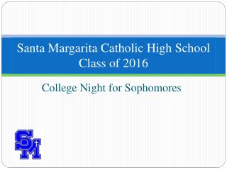 Santa Margarita Catholic High School Class of  2016