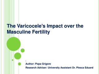 The  Varicocele's  Impact over the Masculine Fertility
