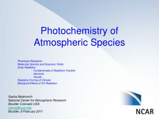 Photochemistry of  Atmospheric  S pecies Photolysis Reactions Molecular Spectra and Quantum Yields
