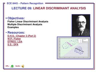 LECTURE  09:  LINEAR DISCRIMINANT ANALYSIS