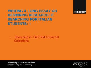 WRITING A LONG ESSAY OR BEGINNING RESEARCH: IT SEARCHING FOR ITALIAN  STUDENTS: 1