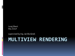 Multiview  Rendering