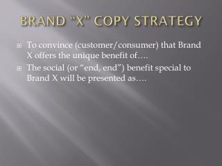 """BRAND """"X"""" COPY STRATEGY"""