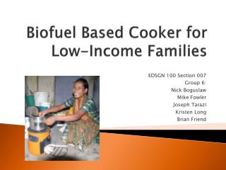 Biofuel Based Cooker for Low-Income Families