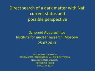 Direct search of a dark matter with  NaI :  current status and possible perspective