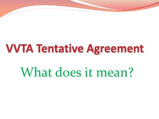 VVTA Tentative Agreement