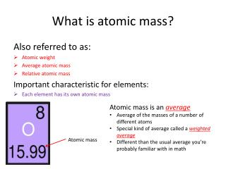 What is atomic mass?