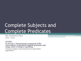 Complete Subjects and Complete Predicates