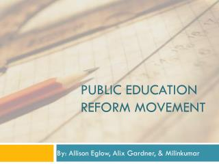 Public education reform movement
