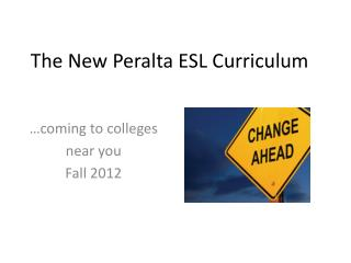 The New Peralta ESL Curriculum