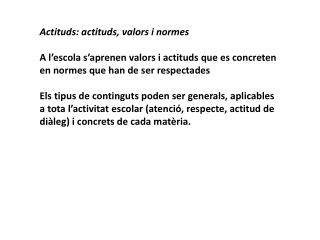 Actituds : actituds, valors i normes