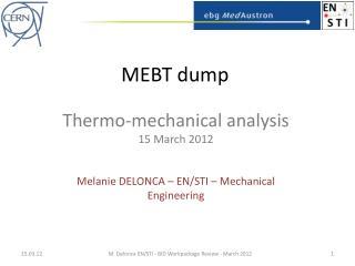 MEBT dump