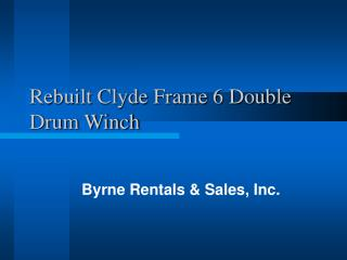 Rebuilt Clyde Frame 6 Double Drum Winch