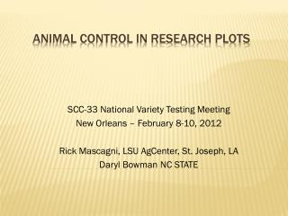 ANIMAL Control in research plots