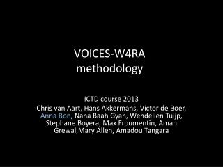 VOICES-W4RA methodology