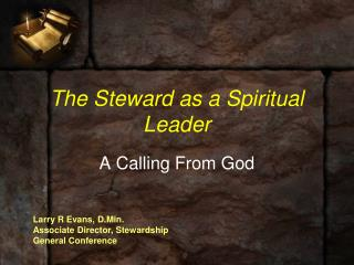 The Steward as a Spiritual Leader