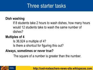 Three starter tasks