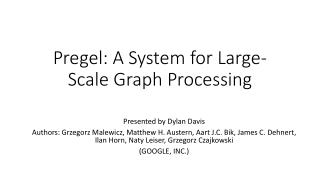 Pregel : A System for Large-Scale Graph Processing