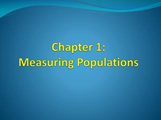 Chapter 1:  Measuring Populations