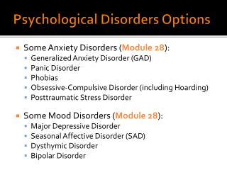 Psychological Disorders Options