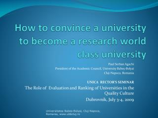 How to convince a university  to become  a research world class university