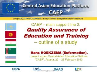 CAEP – main support line 2:  Quality Assurance  of  Education and Training  – outline of a study