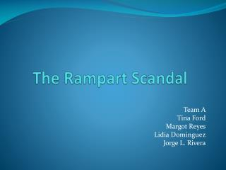 The Rampart Scandal