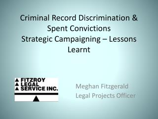 Criminal Record Discrimination & Spent Convictions Strategic Campaigning – Lessons Learnt