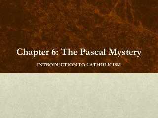 Chapter 6: The Pascal  Mystery