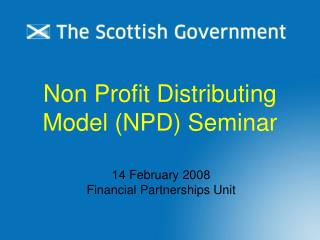 Non Profit Distributing Model (NPD) Seminar