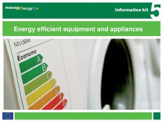 Energy efficient equipment and appliances