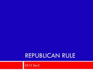 Republican Rule