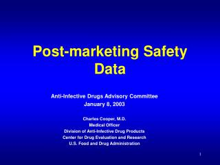 Post-marketing Safety Data