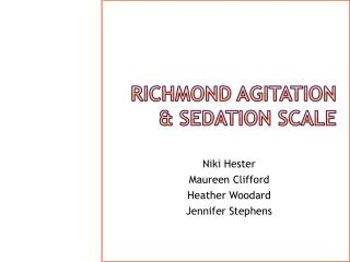 Richmond Agitation & Sedation Scale