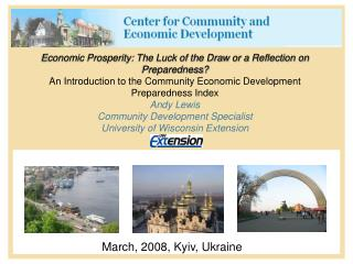 Economic Prosperity: The Luck of the Draw or a Reflection on Preparedness? An Introduction to the Community Economic Dev