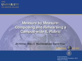 Measure by Measure: Composing and Rehearsing a  Campus-wide IL Rubric
