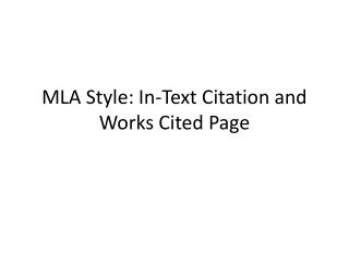 MLA Style: In-Text Citation and Works Cited Page