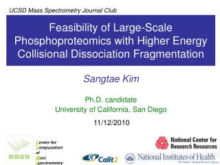 Sangtae Kim Ph.D. candidate University of California, San Diego