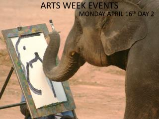 ARTS WEEK EVENTS