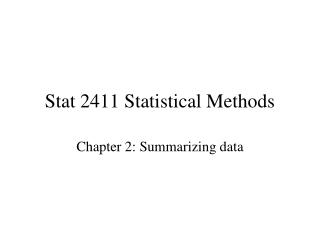 Stat 2411 Statistical Methods