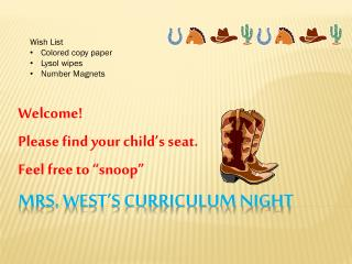 Mrs. West's Curriculum Night