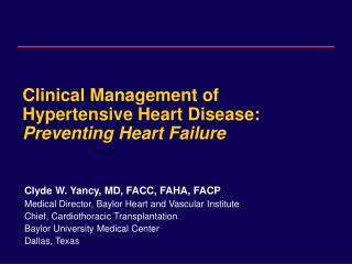 Clinical Management of Hypertensive Heart Disease: Preventing Heart Failure