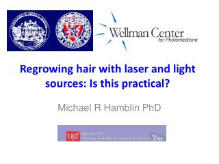 R egrowing  hair with laser and light sources: Is this practical?