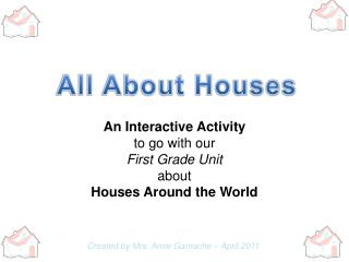 All About Houses
